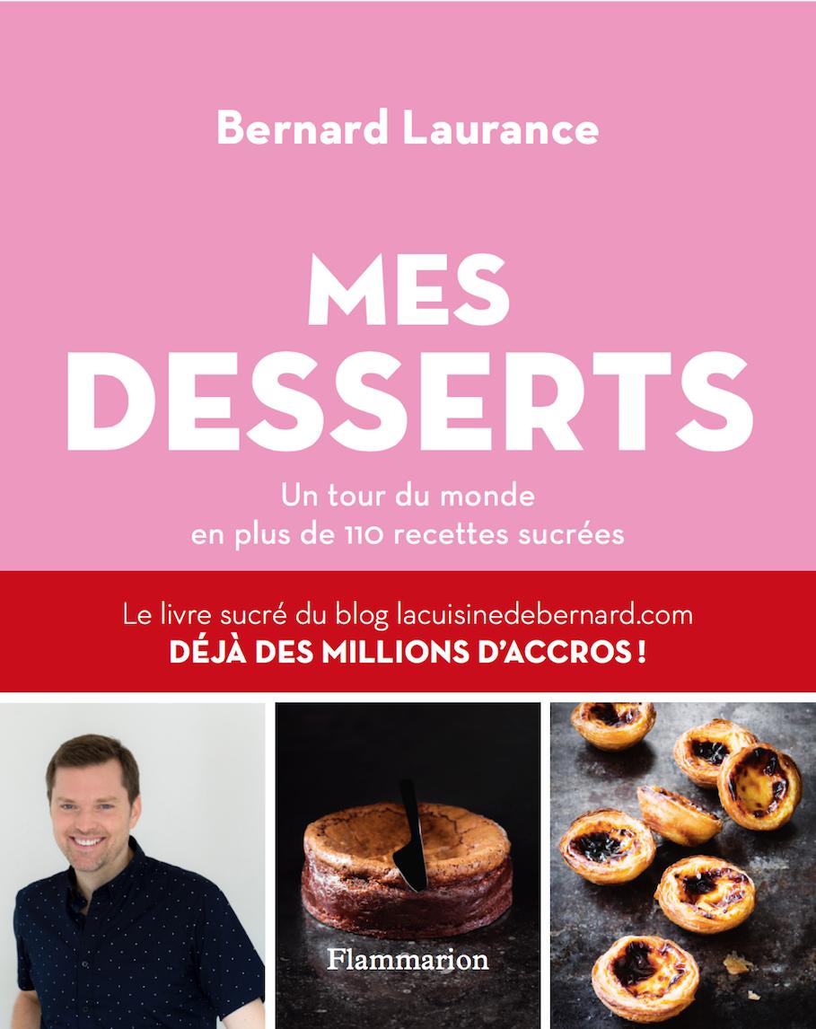 Mes desserts - Bernard Laurance